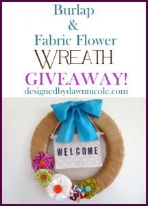 Burlap & Fabric Flower Wreath Giveaway