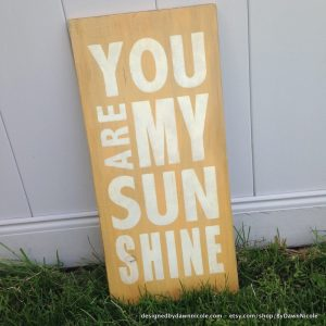 You Are My Sunshine Vintage Style Wood Sign Giveaway