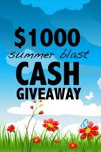 $1000 Summer Blast Cash Giveaway!