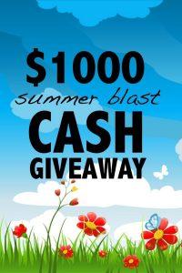 $1000 Summer Blast Cash Giveaway!