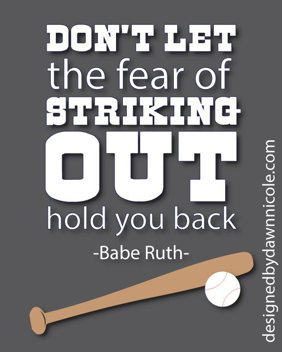 Free Printable: Babe Ruth Quote
