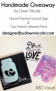 Handmade Giveaway | ByDawnNicole. Enter to win a hand-painted wood sign and two hand-lettered 8x10 prints!