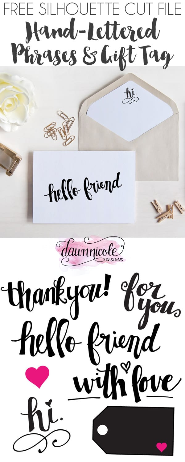 hand lettered phrases and gift tag free silhouette cut file dawn