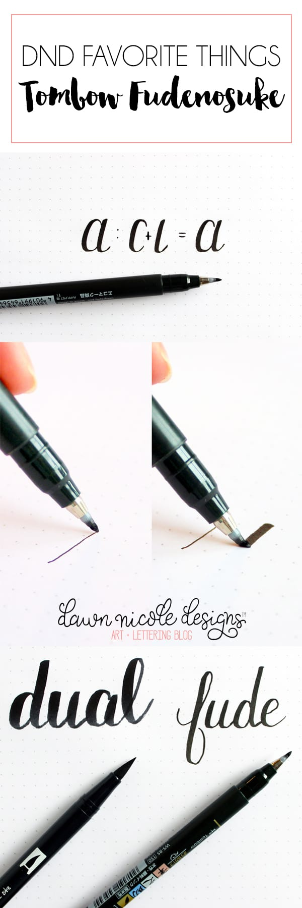 DND Favorite Things: Tombow Fudenosuke. This is THE marker to start learning brush calligraphy with! DawnNicoleDesigns.com