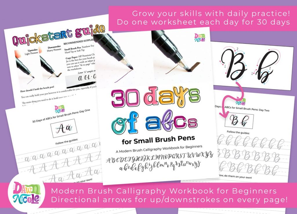 30 Days of ABCs for Small Brush Pens. The second workbook in a 30 Day series is here! Commit to just one worksheet to grow your skills!
