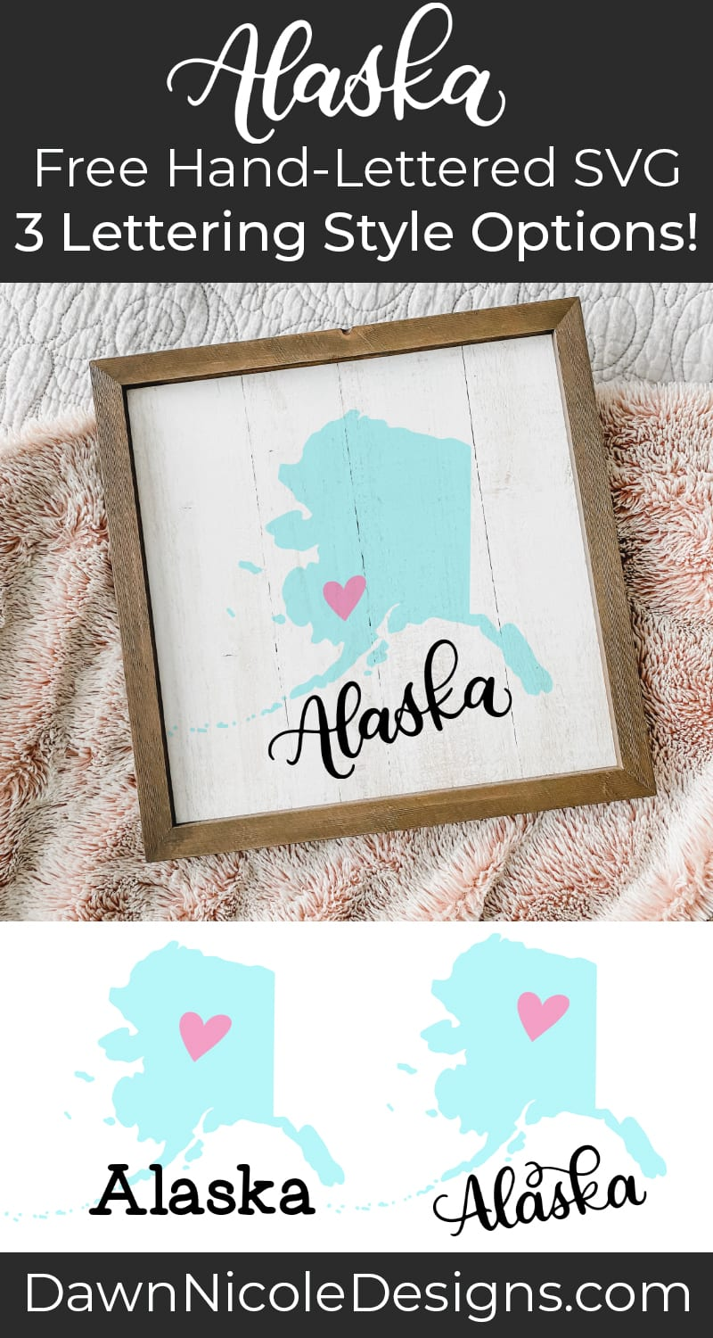 Hand-Lettered Alaska SVG Cut File. Grab this free hand-lettered and illustrated state art SVG in three lettering style options!