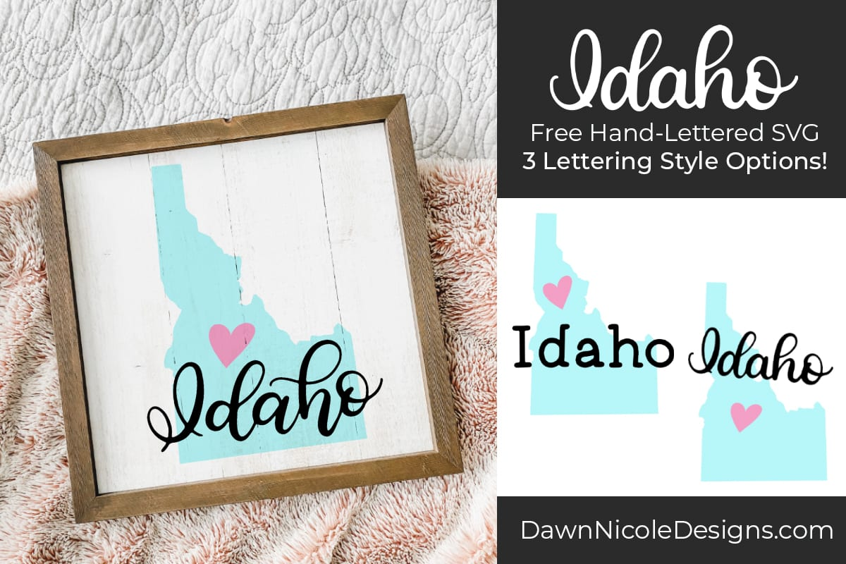 Hand-Lettered Idaho SVG Cut File. Grab this free hand-lettered and illustrated state art SVG in three lettering style options!